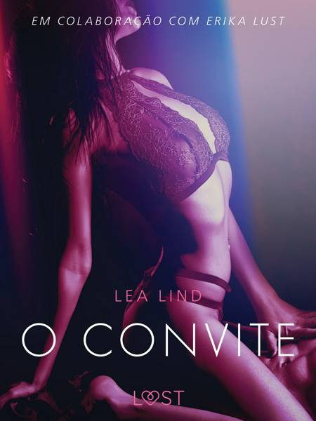 O convite - Conto erótico af Lea Lind