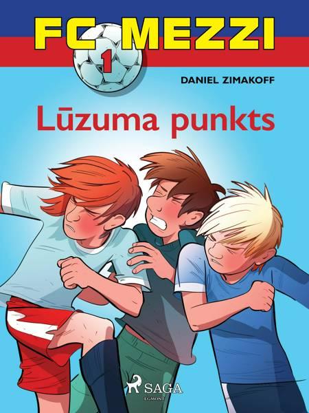 FC Mezzi 1. Lūzuma punkts af Daniel Zimakoff