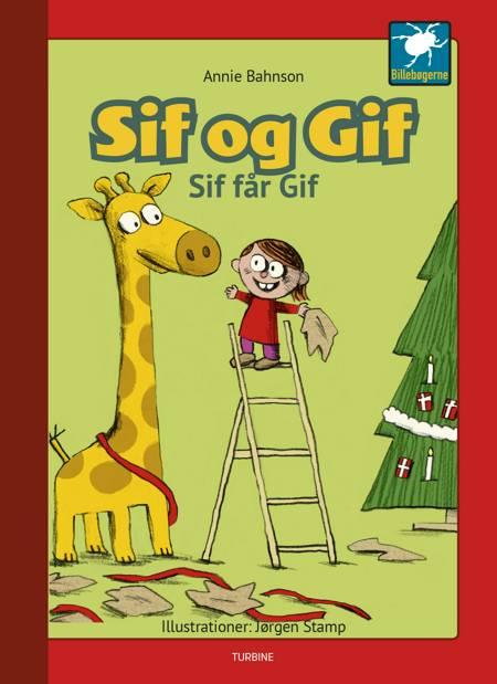 Sif og Gif - Sif får Gif af Annie Bahnson