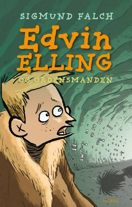 Edvin Elling og Ordensmanden af Sigmund Falch