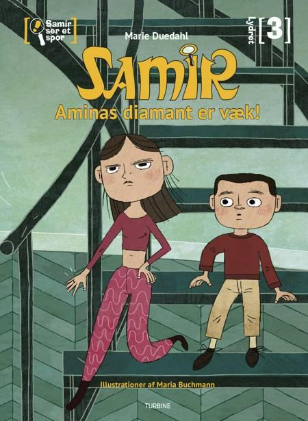 Samir ser et spor - Aminas diamant er væk af Marie Duedahl