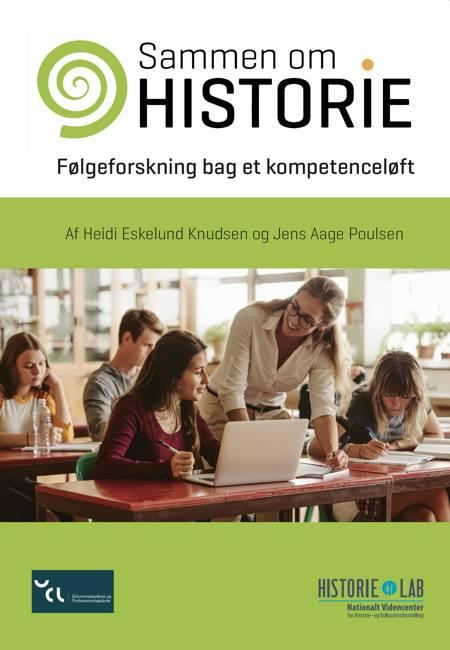 Sammen om historie af Jens Aage Poulsen og Heidi Eskelund Knudsen