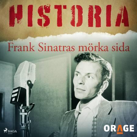Frank Sinatras mörka sida af Orage