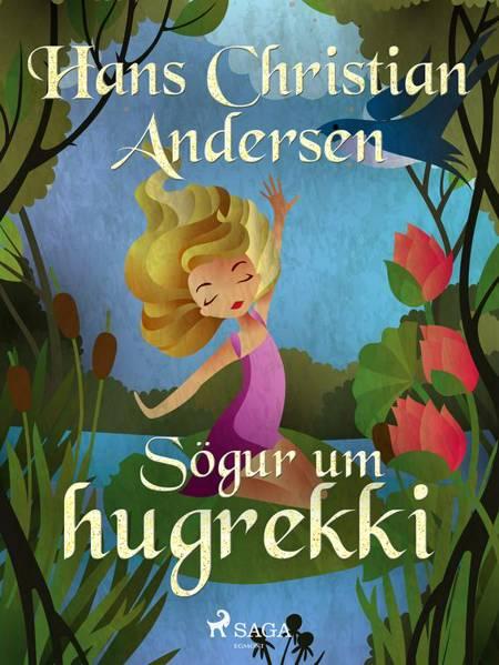 Sögur um hugrekki af H.C. Andersen
