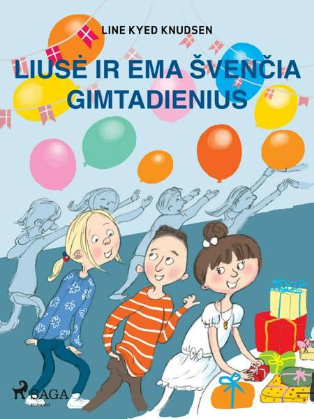 Liusė ir Ema švenčia gimtadienius af Line Kyed Knudsen
