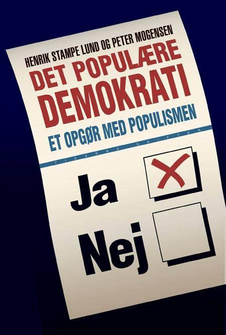 Det populære demokrati af Henrik Stampe Lund og Peter Mogensen