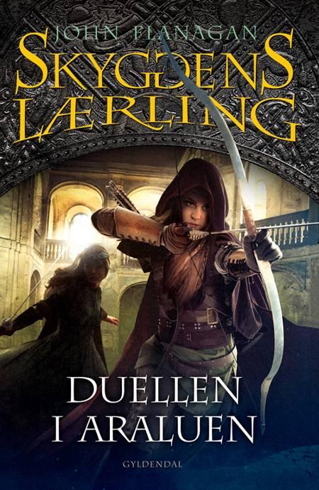 Skyggens lærling 14 - Duellen i Araluen af John Flanagan