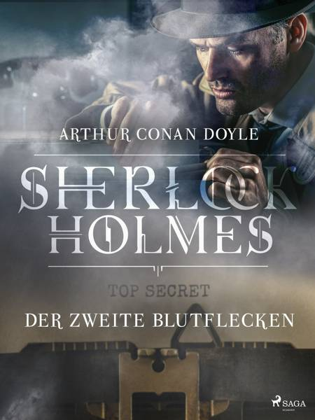Der zweite Blutflecken af Arthur Conan Doyle
