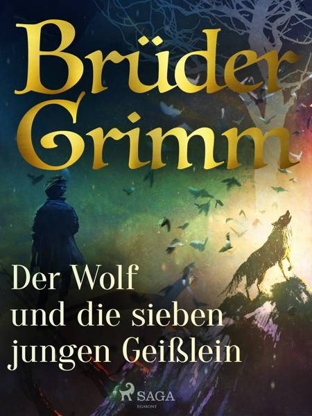 Der Wolf und die sieben jungen Geißlein af Brüder Grimm