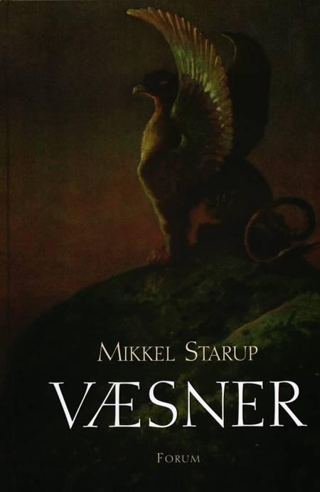 Væsner af Mikkel Starup