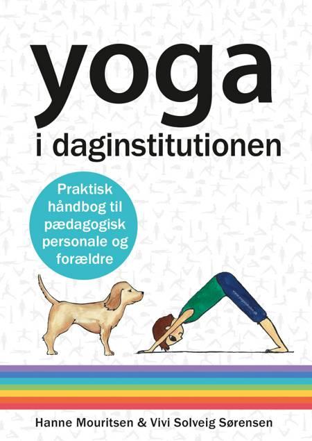 Yoga i daginstitutionen af Vivi Solveig Sørensen og Hanne Mouritsen