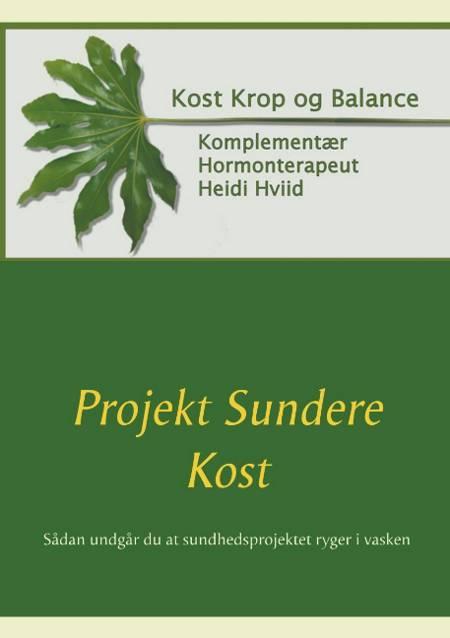 Projekt Sundere Kost af Heidi Hviid