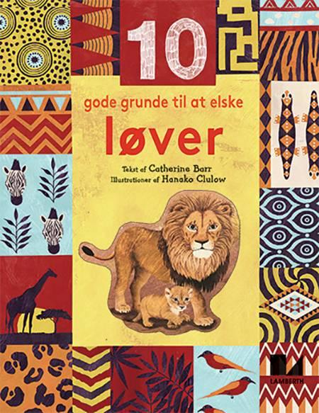10 gode grunde til at elske løver af Catherine Barr