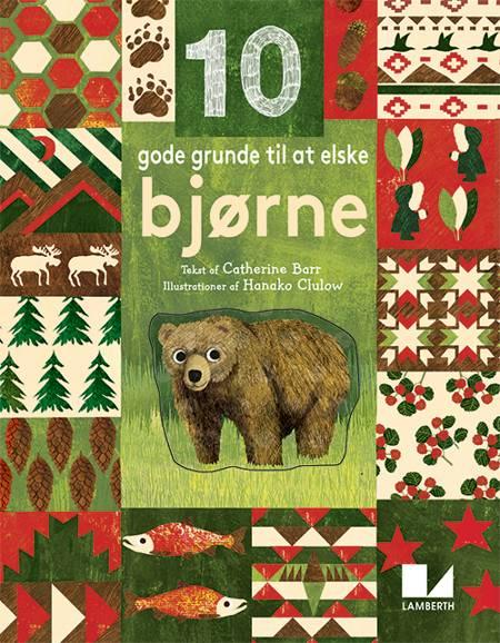 10 gode grunde til at elske bjørne af Catherine Barr