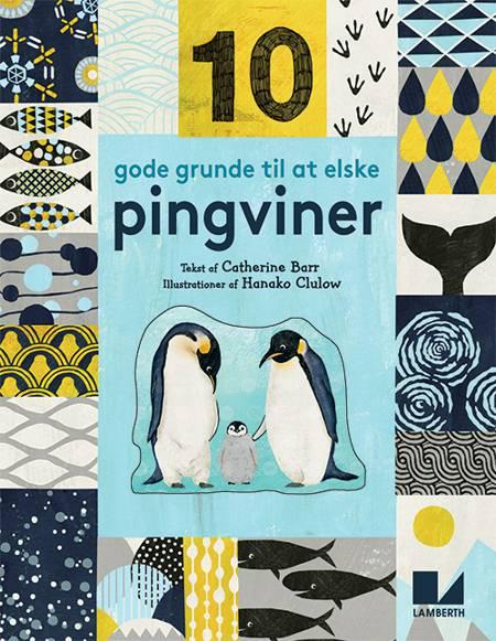 10 gode grunde til at elske pingviner af Catherine Barr