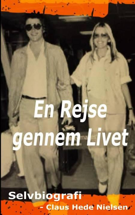 En Rejse gennem Livet af Claus Hede Nielsen