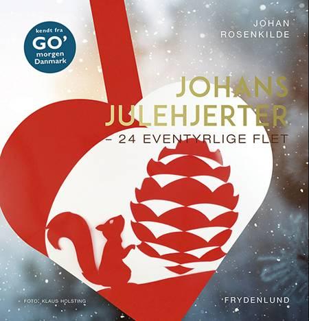 Johans julehjerter af Johan Rosenkilde