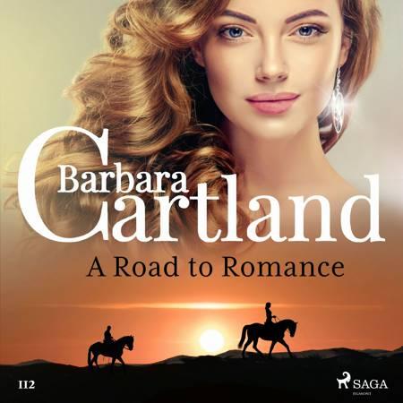 A Road to Romance (Barbara Cartland's Pink Collection 112) af Barbara Cartland