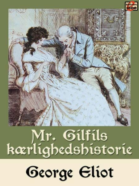 Mr. Gilfils kærlighedshistorie af George Eliot