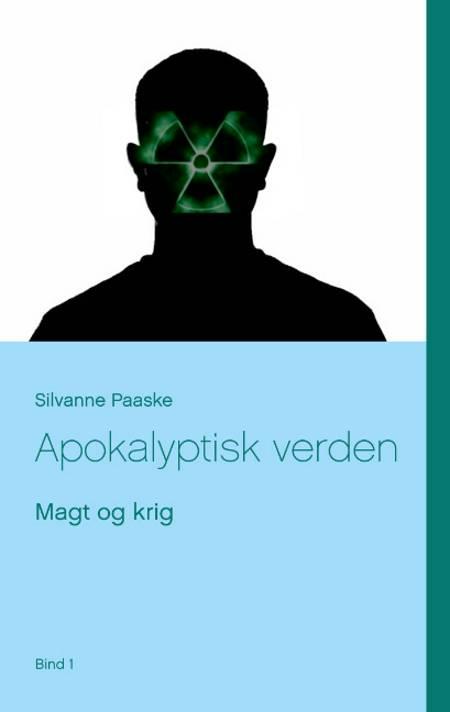 Apokalyptisk verden af Silvanne Paaske