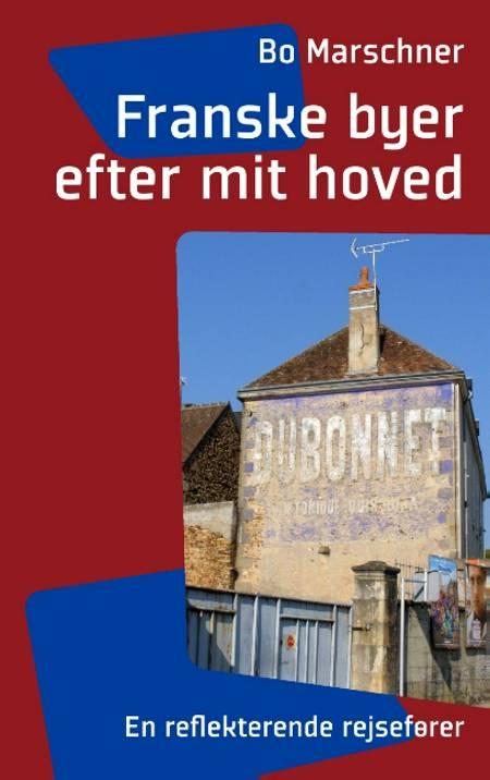Franske byer efter mit hoved af Bo Marschner