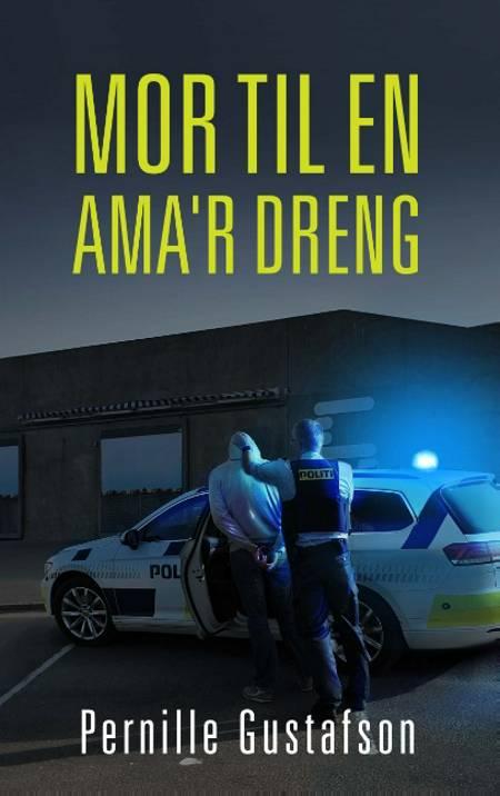 Mor til en Ama'r dreng af Pernille Gustafson