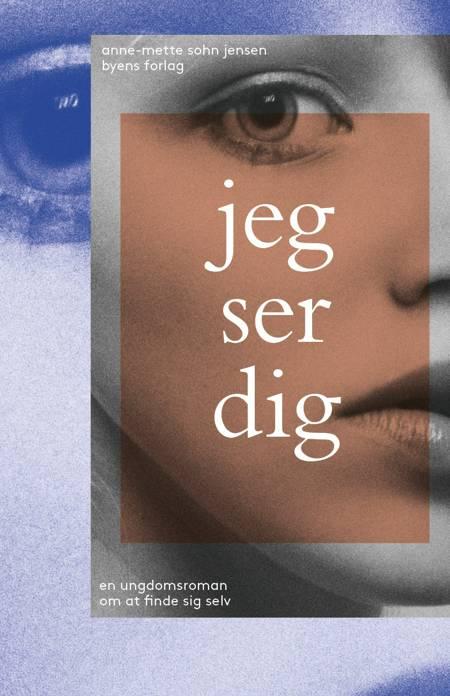 Jeg ser dig af Anne-Mette Sohn Jensen