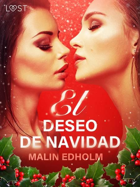El deseo de Navidad - Relato erótico af Malin Edholm