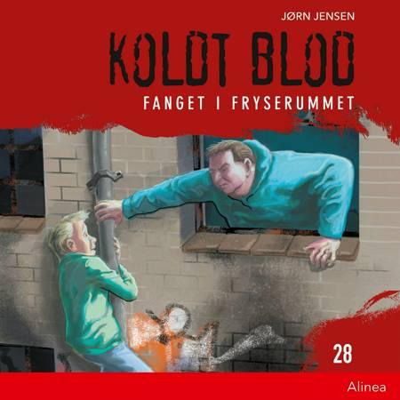 Koldt blod 28 - Fanget i fryserummet af Jørn Jensen