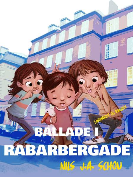 Ballade i Rabarbergade af Nils J. A. Schou