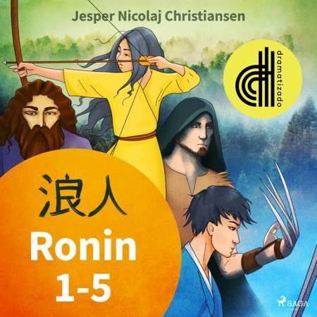 Ronin 1-5 - Dramatizado af Jesper Nicolaj Christiansen