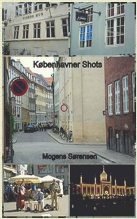 Københavnershots af Mogens Sørensen