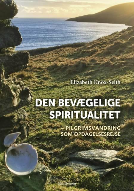Den bevægelige spiritualitet af Elizabeth Knox-Seith
