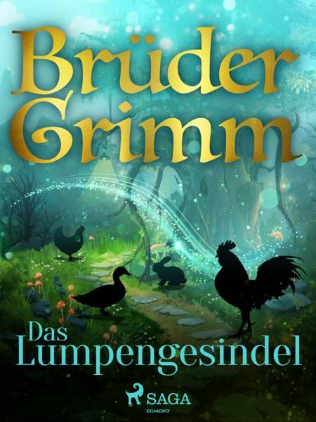 Das Lumpengesindel af Brüder Grimm