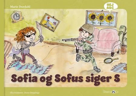 Sofia og Sofus siger S af Marie Duedahl
