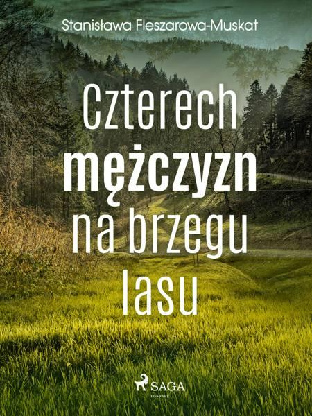 Czterech mężczyzn na brzegu lasu af Stanisława Fleszarowa-Muskat