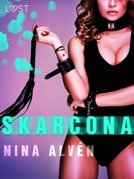 Skarcona - opowiadanie erotyczne af Nina Alvén