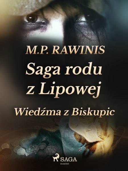 Saga rodu z Lipowej 14: Wiedźma z Biskupic af Marian Piotr Rawinis