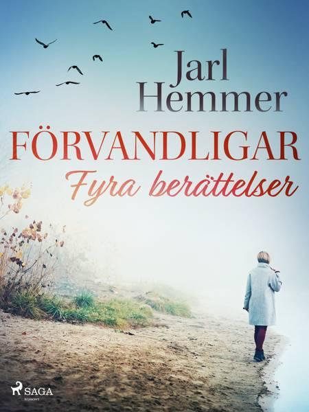 Förvandlingar: fyra berättelser af Jarl Hemmer