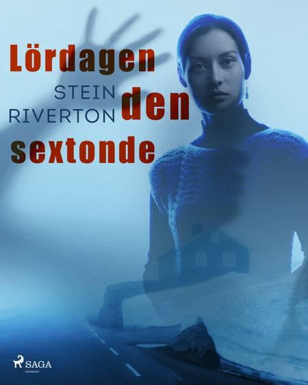 Lördagen den sextonde af Stein Riverton