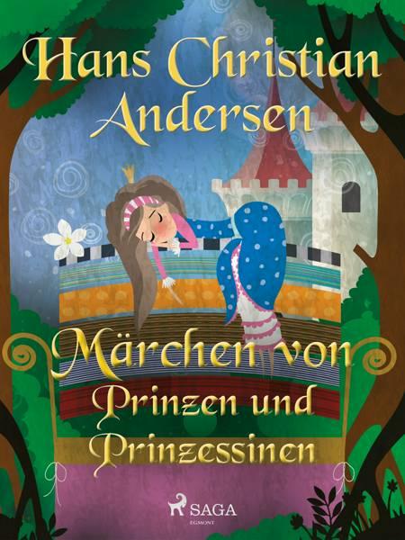 Märchen von Prinzen und Prinzessinen af H.C. Andersen