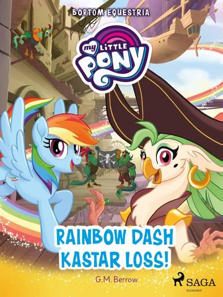 Bortom Equestria - Rainbow Dash kastar loss! af G. M. Berrow