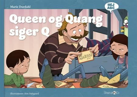 Queen og Quang siger Q af Marie Duedahl
