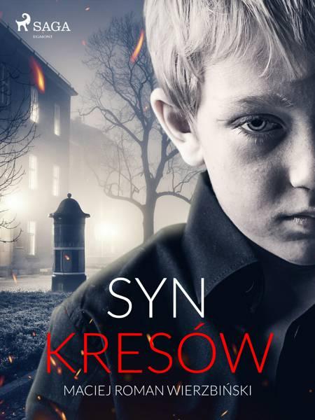 Syn Kresów af Maciej Roman Wierzbiński