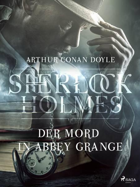 Der Mord in Abbey Grange af Arthur Conan Doyle