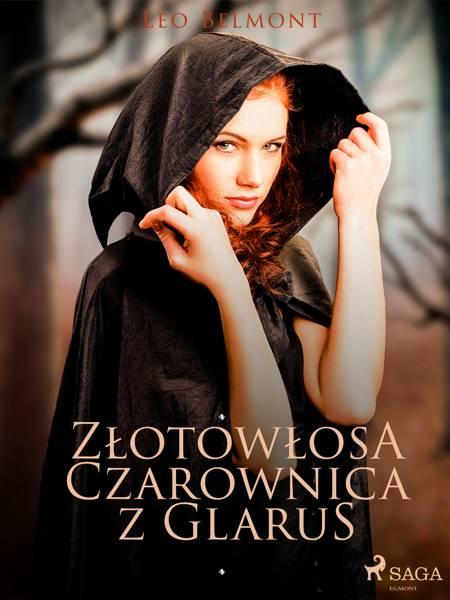 Złotowłosa czarownica z Glarus af Leo Belmont