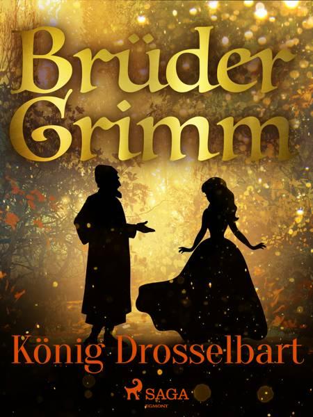 König Drosselbart af Brüder Grimm
