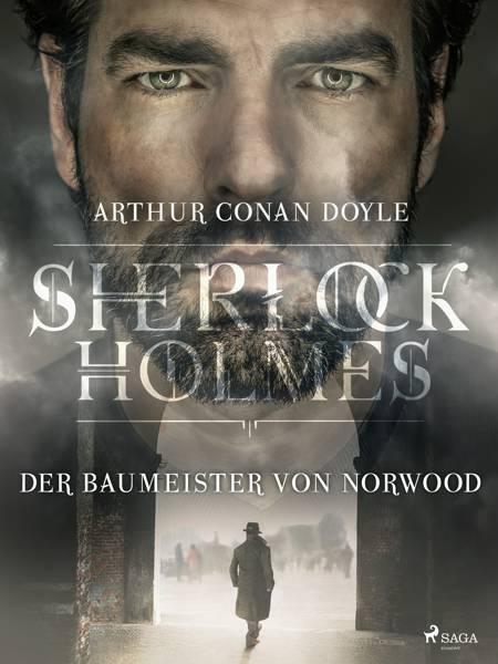 Der Baumeister von Norwood af Arthur Conan Doyle