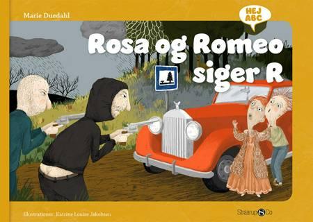 Rosa og Romeo siger R af Marie Duedahl