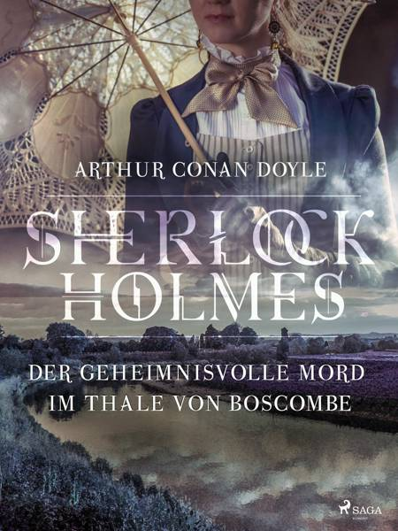 Der geheimnisvolle Mord im Thale von Boscombe af Arthur Conan Doyle